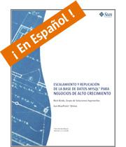 Escalamiento y Replicacion de MySQL, 21 pag. PDF